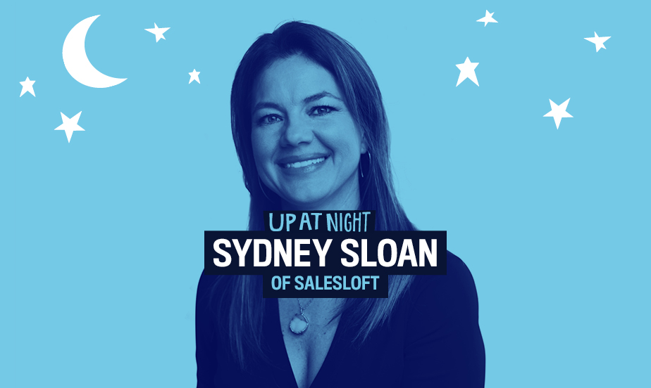 Up At Night podcast - Sydney Sloan from SalesLoft - series page image
