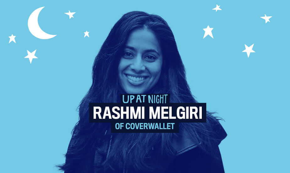 Up At Night podcast - Rashmi Melgiri from CoverWallet- series page image